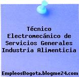Técnico Electromecánico de Servicios Generales Industria Alimenticia