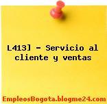 L413] – Servicio al cliente y ventas