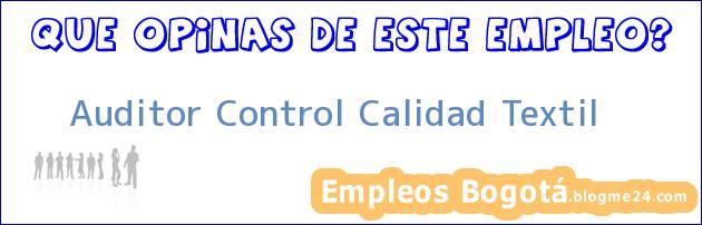 Auditor Control Calidad Textil