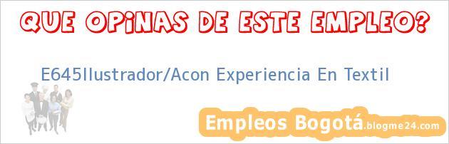 E645Ilustrador/Acon Experiencia En Textil