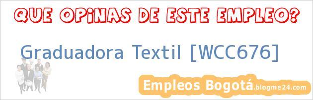 Graduadora Textil [WCC676]
