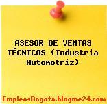 ASESOR DE VENTAS TÉCNICAS (Industria Automotriz)