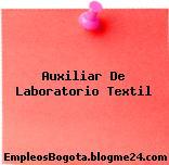 Auxiliar De Laboratorio Textil