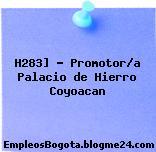 H283] – Promotor/a Palacio de Hierro Coyoacan