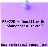 RB-725 – Auxiliar De Laboratorio Textil
