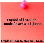 Especialista de Inmobiliaria Tijuana