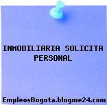 INMOBILIARIA SOLICITA PERSONAL