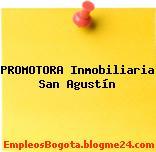 PROMOTORA Inmobiliaria – San Agustín