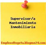 Supervisor/a Mantenimiento Inmobiliaria