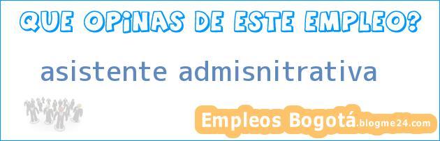 asistente admisnitrativa
