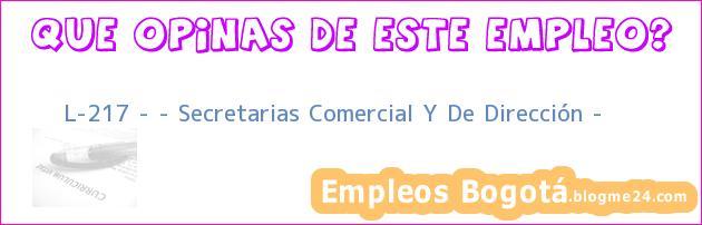 """L-217 – """" Secretarias Comercial Y De Dirección """""""