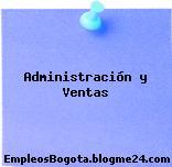 Administración y Ventas