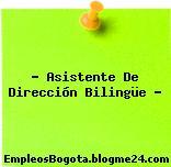 Asistente de dirección Bilingüe