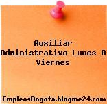 Auxiliar Administrativo Lunes A Viernes