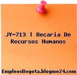 JY-713   Becaria De Recursos Humanos