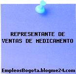 REPRESENTANTE DE VENTAS DE MEDICAMENTO