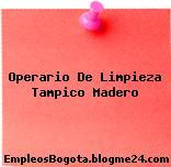 Operario De Limpieza Tampico Madero