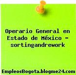 Operario General en Estado de México – sortingandrework