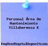 Personal Área De Mantenimiento Villahermosa K