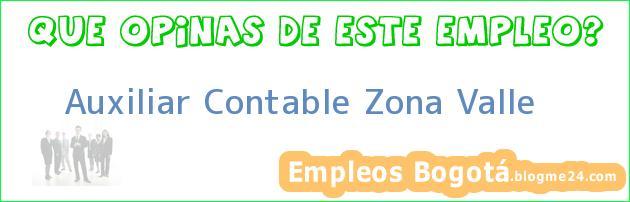 Auxiliar Contable Zona Valle