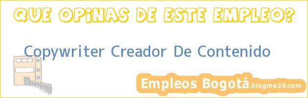 Copywriter Creador De Contenido