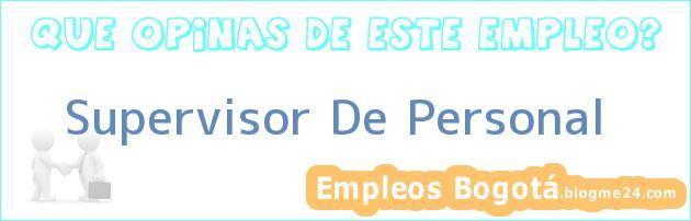 Supervisor De Personal