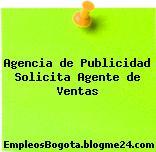 Agencia de Publicidad Solicita Agente de Ventas