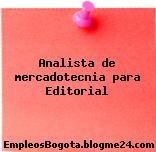 Analista de mercadotecnia para Editorial
