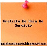 Analista De Mesa De Servicio