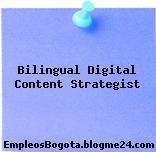 Bilingual Digital Content Strategist