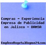 Compras – Experiencia Empresa de Publicidad en Jalisco – DAMSA