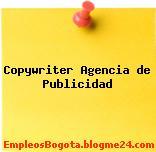Copywriter Agencia de Publicidad