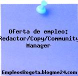 Oferta de empleo: Redactor/Copy/Community Manager