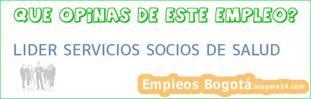 LIDER SERVICIOS SOCIOS DE SALUD