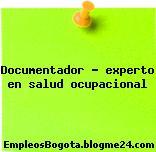 Documentador – experto en salud ocupacional