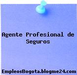 Agente Profesional de Seguros