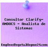 Consultor Clarify- AMDOCS – Analista de Sistemas