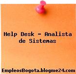 Help Desk – Analista de Sistemas