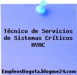 Técnico de Servicios de Sistemas Críticos HVAC