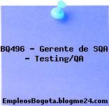 BQ496 – Gerente de SQA – Testing/QA
