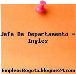 Jefe De Departamento – Ingles