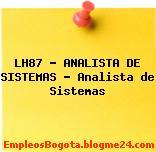LH87 – ANALISTA DE SISTEMAS – Analista de Sistemas