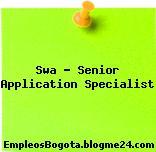 Swa – Senior Application Specialist