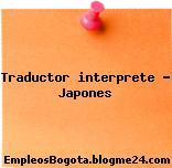 TRADUCTOR / INTERPRETE JAPONES