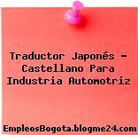 Traductor Japonés – Castellano Para Industria Automotriz
