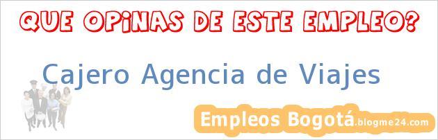 Cajero Agencia de Viajes