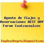 Agente de Viajes y Reservaciones BEST DAY Forum Coatzacoalcos