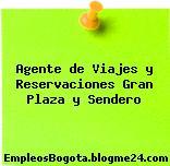 Agente de Viajes y Reservaciones Gran Plaza y Sendero