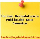 Turismo Mercadotecnia Publicidad Sexo Femenino