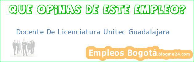 Docente De Licenciatura Unitec Guadalajara